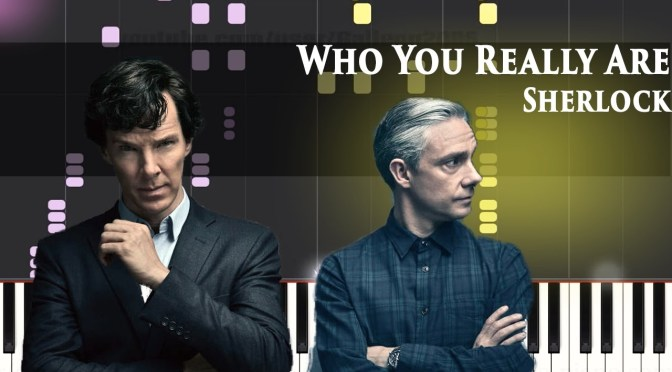 Sherlock Season 4 – Who You Really Are – Piano Tutorial