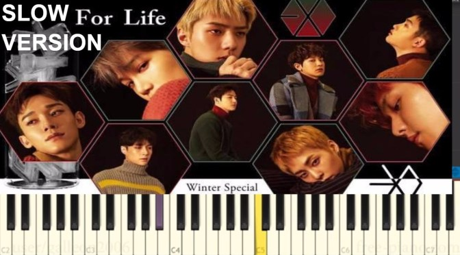 EXO – For Life – Easy Piano Tutorial (Slow)