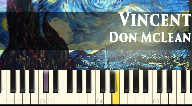 Don McLean – Vincent (Starry Starry Night) – Piano Tutorial