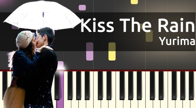 Yurima – Kiss The Rain – Easy Piano Tutorial