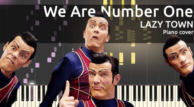 We Are Number One – Piano Cover