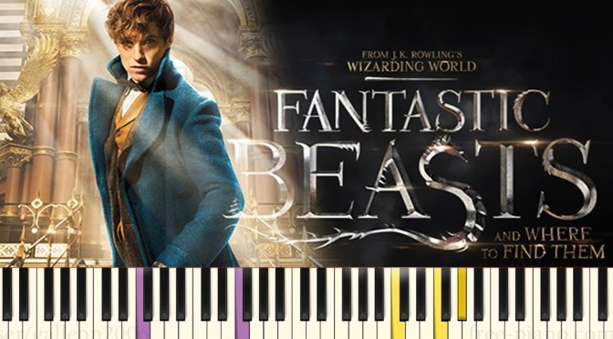Fantastic Beasts and Where to Find Them – Main Theme – Piano Tutorial