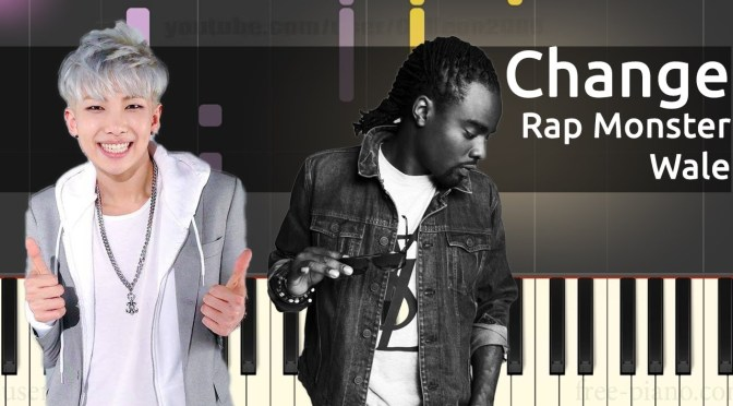 RM (Rap Monster), Wale – Change – Piano Tutorial – Chords