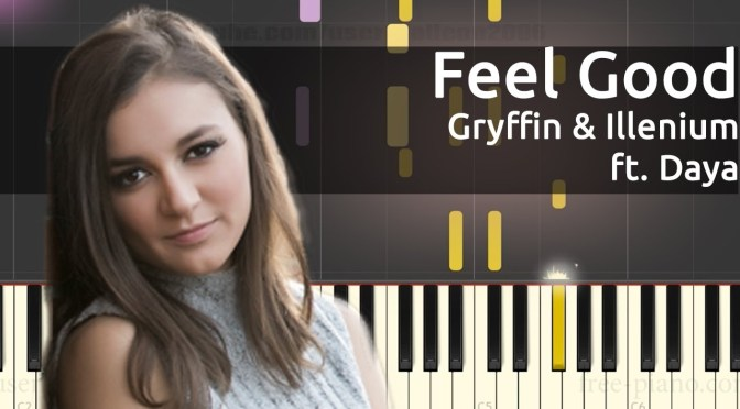Gryffin & Illenium ft. Daya – Feel Good – Piano Tutorial – Chords