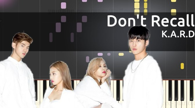 K.A.R.D – Don't Recall – Piano Tutorial