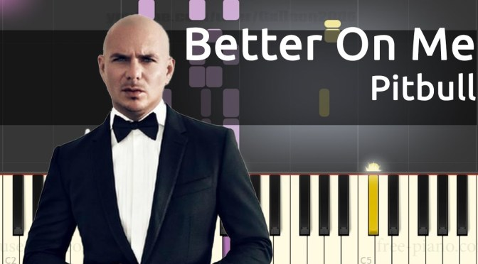 Pitbull – Better On Me ft. Ty Dolla $ign – Piano Tutorial – Chords