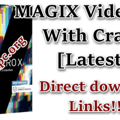 MAGIX Video Pro Crack [Latest]