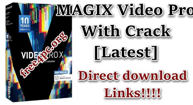 MAGIX Video Pro Crack [Latest]