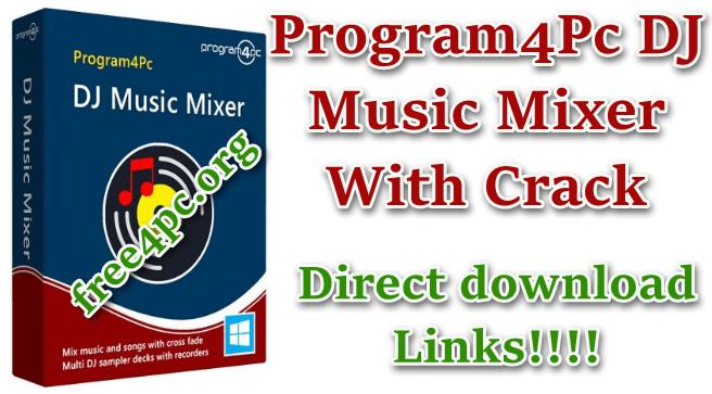 Program4Pc DJ Music Mixer 8.1 With Crack [Multilingual]