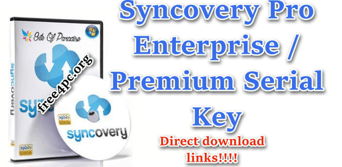 Syncovery Pro Enterprise Premium Serial Key
