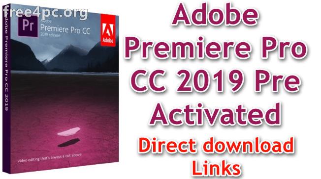 Adobe Premiere Pro CC 2019 Pre Activated