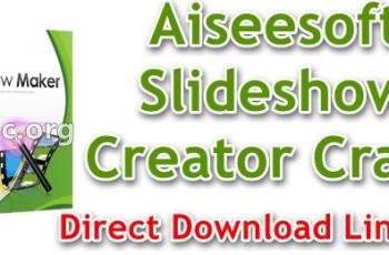Aiseesoft Slideshow Creator Crack