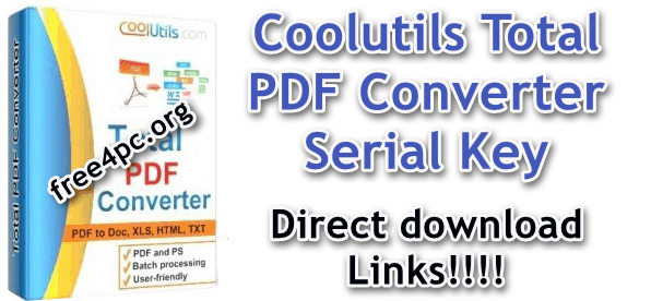 Coolutils Total PDF Converter 6.1.0.194 With Serial Key ...