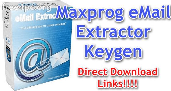 Maxprog eMail Extractor Keygen