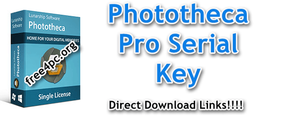 Phototheca Pro Serial Key Serial Key