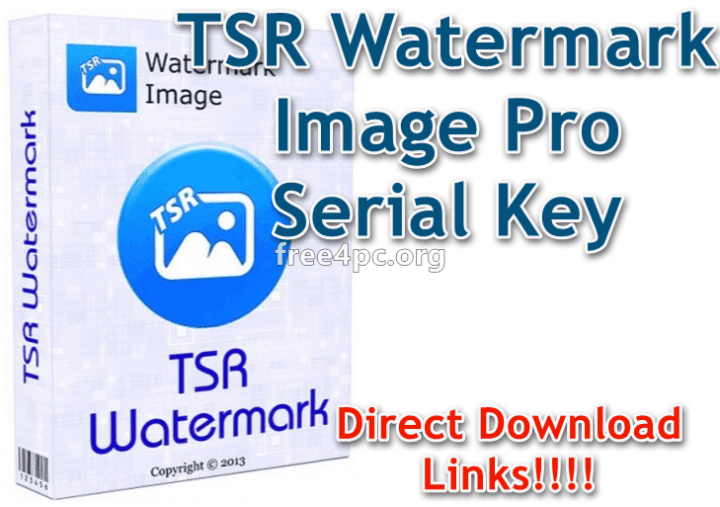 TSR Watermark Image Pro 3 6 0 9 With Serial Key Free