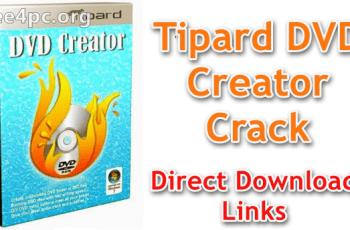 Tipard DVD Creator Crack