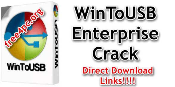 WinToUSB Enterprise 4 9 With Crack Free Download [Multilingual]