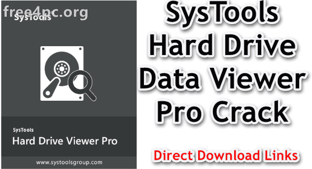 SysTools Hard Drive Data Viewer Pro Crack