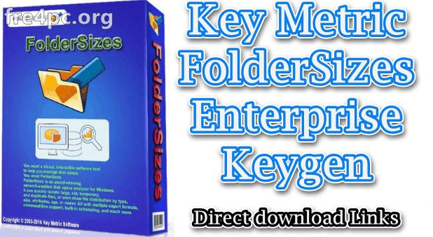 Key Metric FolderSizes Enterprise Keygen