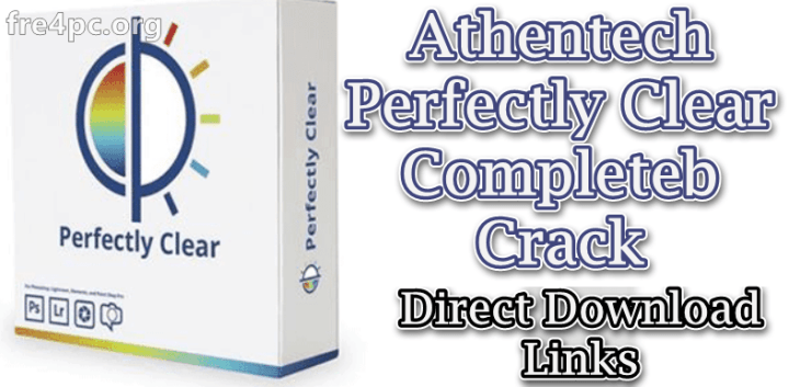Athentech Perfectly Clear Complete Crack