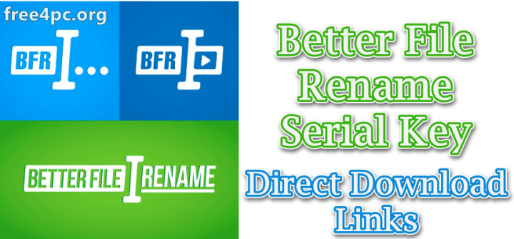 Better File Rename Serial Key