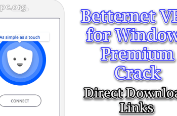 Betternet VPN for Windows Premium crack