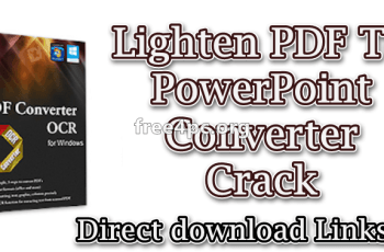 Lighten PDF To PowerPoint Converter Crack