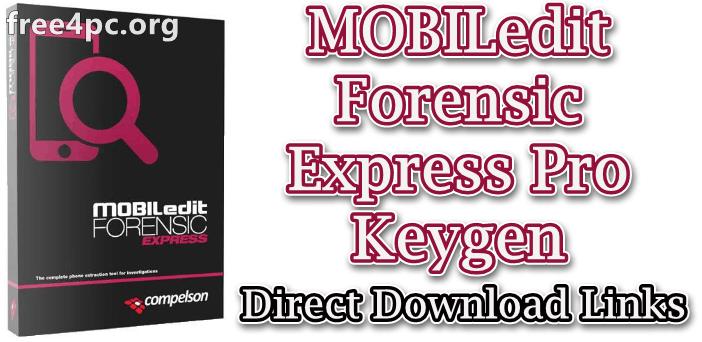 MOBILedit Forensic Express Pro Keygen
