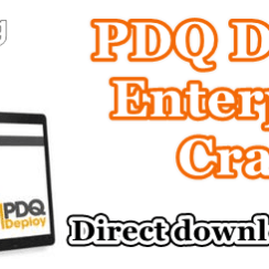 PDQ Deploy Enterprise Crack