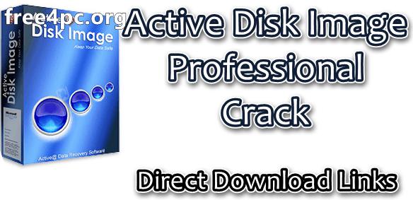 Active Disk Image Professional Crack