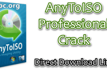 AnyToISO Professional Crack
