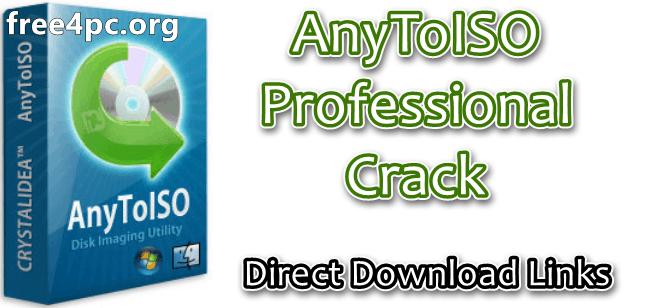 AnyToISO Professional Crack