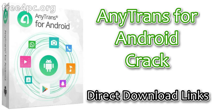 AnyTrans for Android Crack