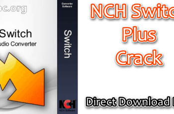 NCH Switch Plus Crack
