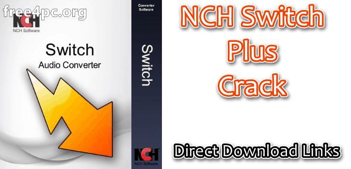 NCH Switch Plus Crack