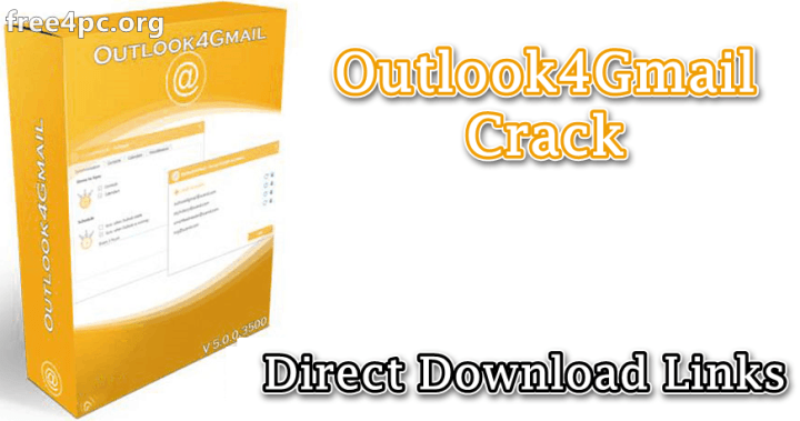 Outlook4Gmail Crack