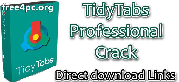 TidyTabs Professional Crack