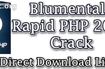 Blumentals Rapid PHP 2020 Crack