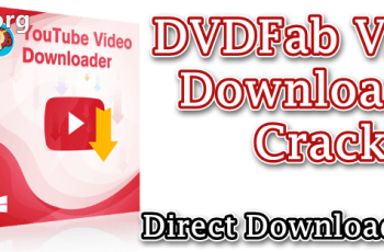 DVDFab Video Downloader Crack