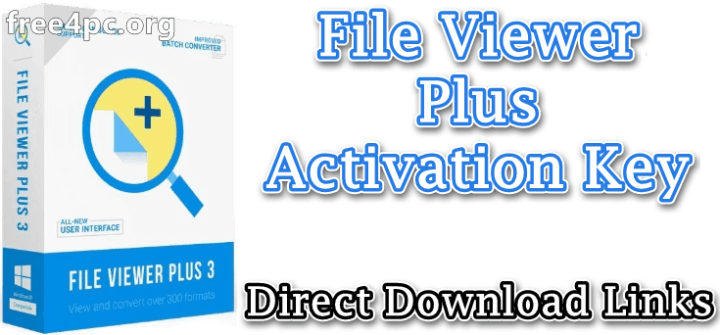 File Viewer Plus Activation Key
