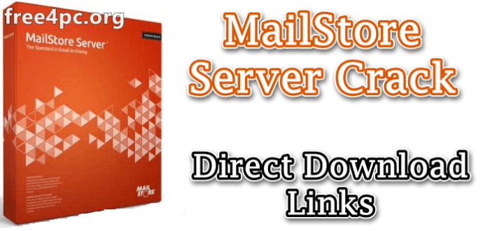 MailStore Server Crack