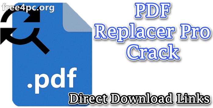 PDF Replacer Pro Crack