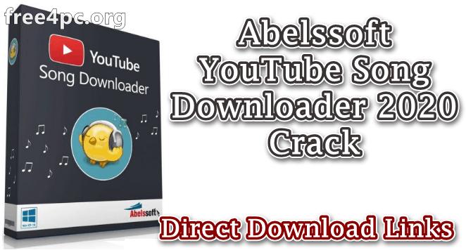Abelssoft YouTube Song Downloader 2020 Crack