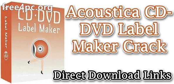 Acoustica CD-DVD Label Maker Crack