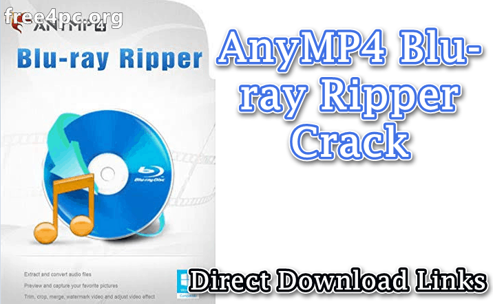 AnyMP4 Blu-ray Ripper Crack