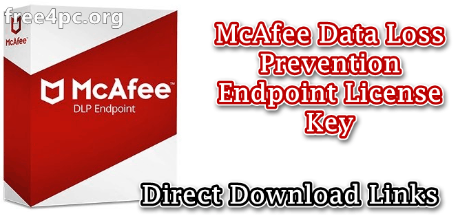 McAfee Data Loss Prevention Endpoint License Key