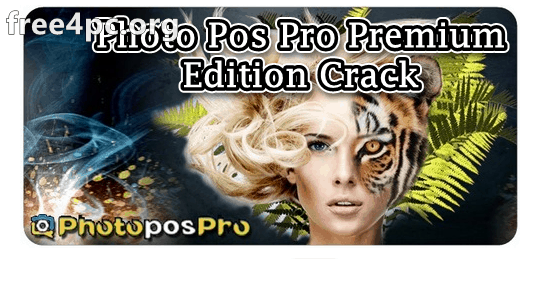 Photo Pos Pro Premium Edition Crack