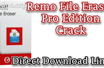 Remo File Eraser Pro Edition Crack