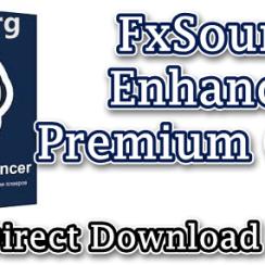 FxSound Enhancer Premium Crack